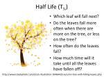 half life t