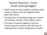 nuclear reactions fusion small nuclei get bigger