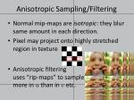 anisotropic sampling filtering