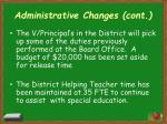 administrative changes cont