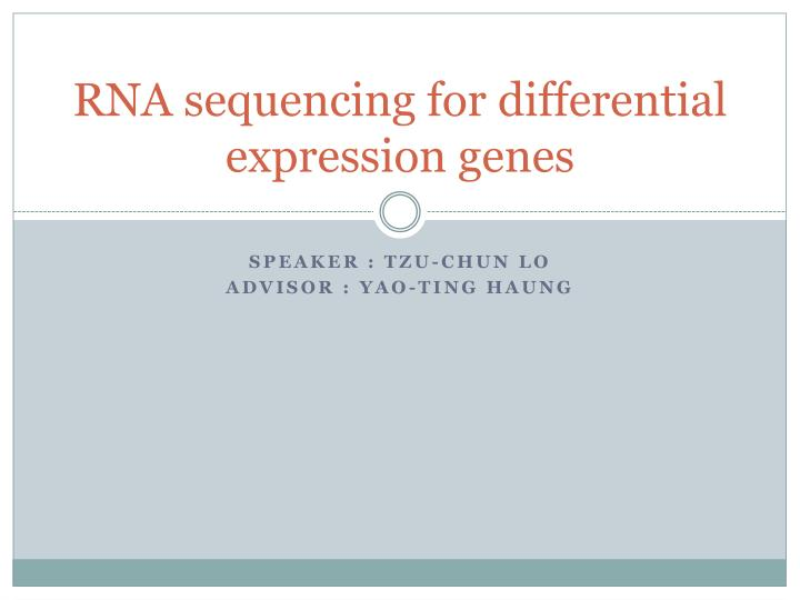 Rna sequencing for differential expression genes