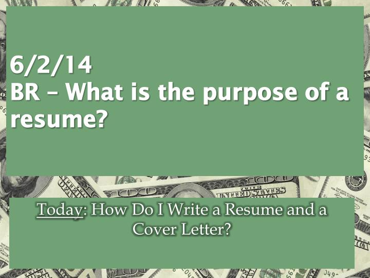 6 2 14 br what is the purpose of a resume n.