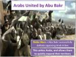 arabs united by abu bakr