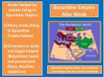 byzantine empire also weak
