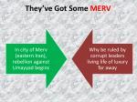 they ve got some merv