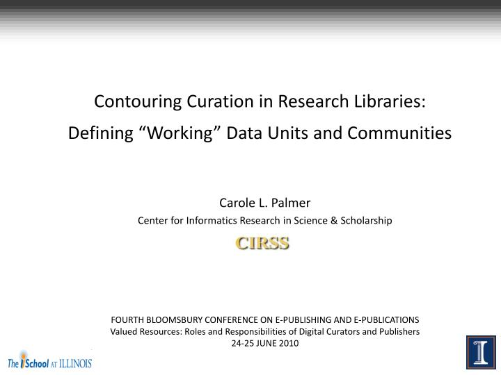 contouring curation in research libraries defining working data units and communities n.