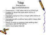 tdap precautions not contraindications