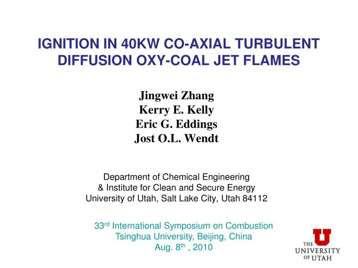ignition in 40kw co axial turbulent diffusion oxy coal jet flames n.