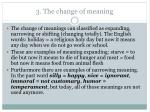 3 the change of meaning