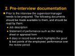 2 pre interview documentation