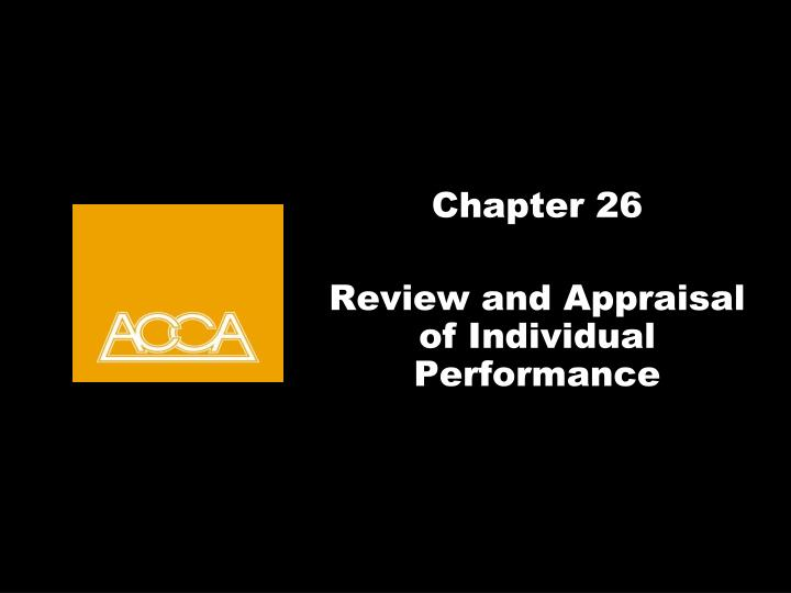 chapter 26 review and appraisal of individual performance n.