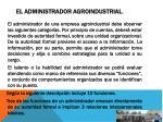 el administrador agroindustrial