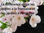 la difference entre les jardins a la francaise et les jardins a l anglaise
