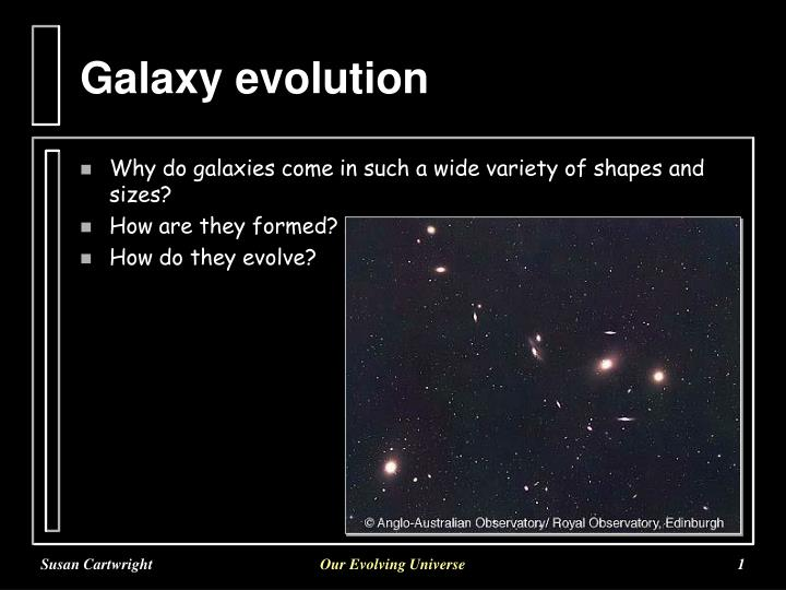 mastering astronomy chapter 21 galaxy evolution What is galactic evolution on a clear night, you can make out the band of the milky way in the night sky however, all galaxies in this vicinity of the universe will eventually become gravitationally bound to each other and merge into a giant elliptical galaxy.