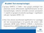 risultati test neuropsicologici