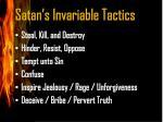 satan s invariable tactics