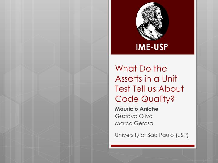 what do the asserts in a unit test tell us about code quality n.