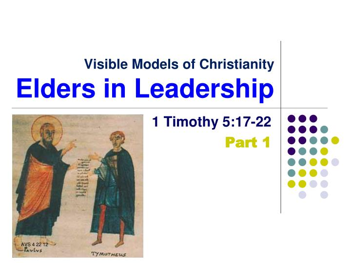 visible models of christianity elders in leadership n.