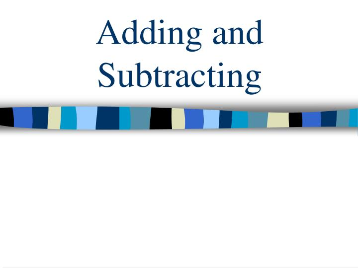 adding and subtracting n.