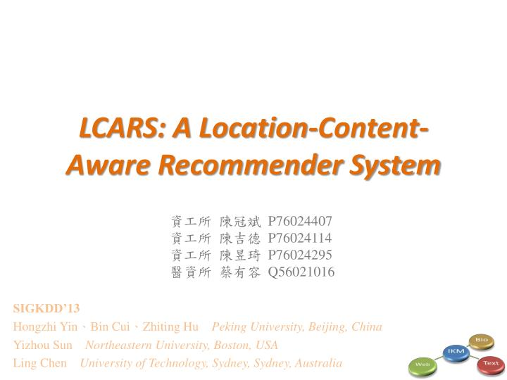 lcars a location content aware recommender system n.