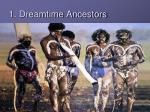 1 dreamtime ancestors