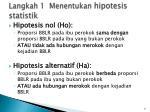 langkah 1 menentukan hipotesis statistik