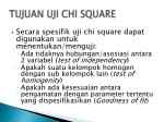 tujuan uji chi square