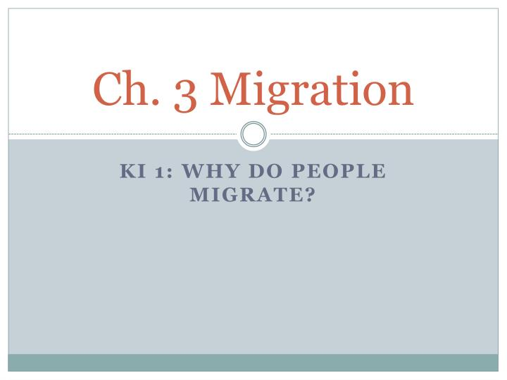 ch 3 migration n.