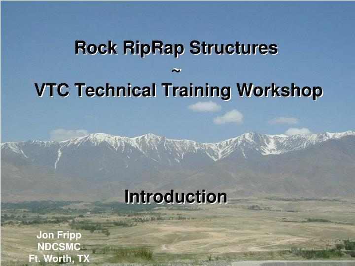 rock riprap structures vtc technical training workshop introduction n.