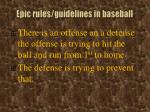 epic rules guidelines in baseball