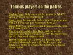 famous players on the padres