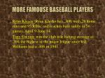 more famouse baseball players