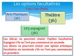 les options facultatives 1 ou 2 au choix