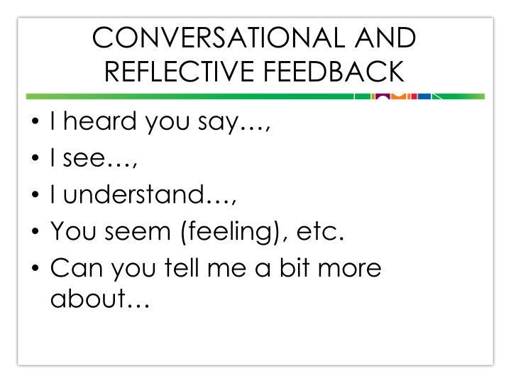 Conversational and Reflective Feedback