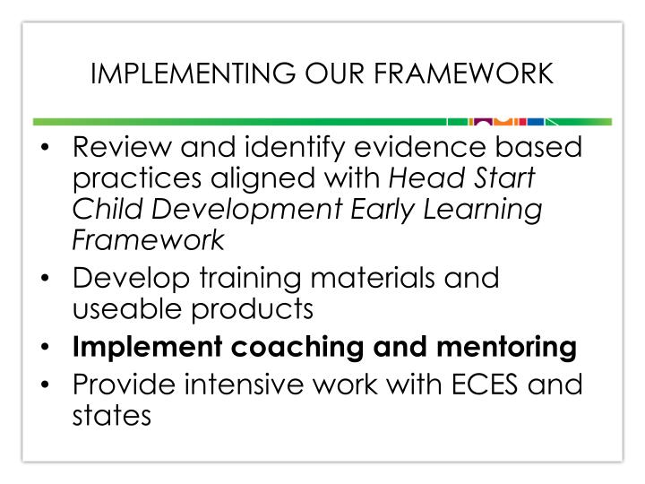 Implementing our framework
