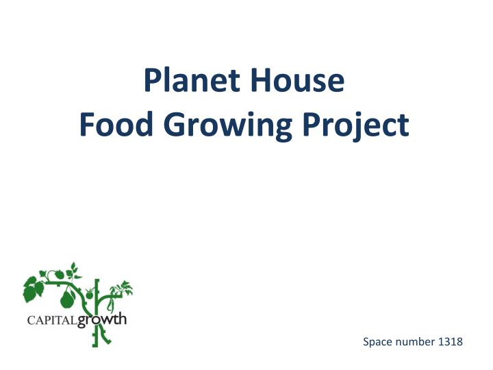 planet house food growing project n.
