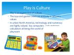 play is culture