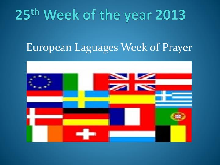 25 th week of the year 2013 n.