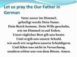 let us pray the our father in german