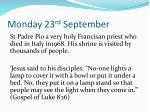 monday 23 rd september