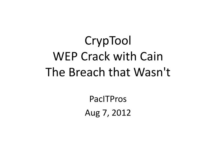 cryptool wep crack with cain the breach that wasn t n.