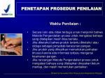 penetapan prosedur penilaian