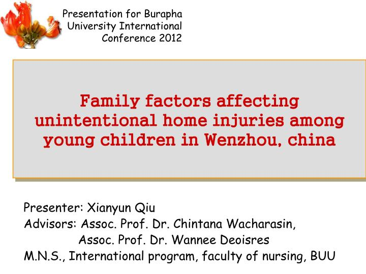family factors affecting unintentional home injuries among young children in wenzhou china n.
