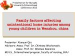 family factors affecting unintentional home injuries among young children in wenzhou china