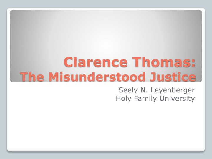 clarence thomas the misunderstood justice n.