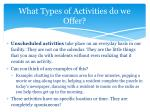 what types of activities do we offer