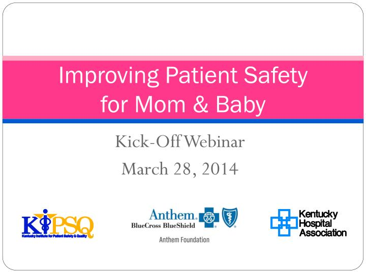 improving patient safety for mom baby n.