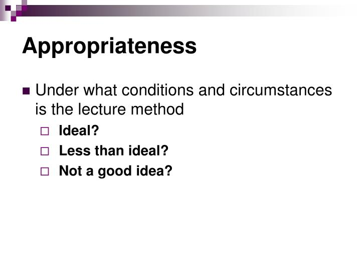 circumstances under which lectures are the