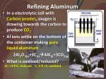 refining aluminum