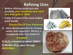 refining ores